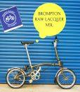 Brompton Raw Lacquer M3L